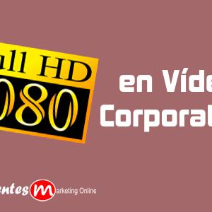 full-hd-en-videos-corporativos