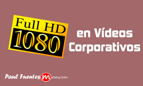 full-hd-en-videos-corporativos
